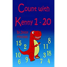 """Count with Kenny: """"1 –20""""  (Bedtime Stories Childrens Book Collection) (Beginner Readers, Numbers, Count On) (Counting is Fun!)"""