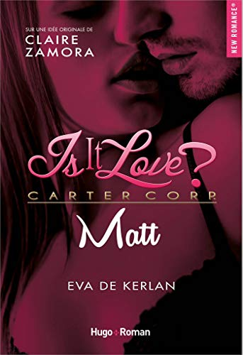Is it love - Matt par [Kerlan, Eva de]