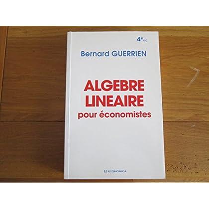 Algèbre linéaire pour économistes