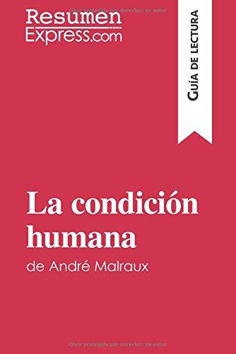 Portada del libro La condición humana de André Malraux (Guía de lectura): Resumen Y Análisis Completo