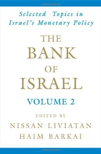 The Bank of Israel: Volume 2: Selected Topics in Israel's Monetary Policy (2007-01-18)