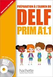 DELF Prim A1.1. Livre de l'élève (Delf/Dalf)