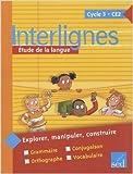 Interlignes CE2 : Etude de la langue de Catherine Castera,Isabelle Verkindre-Ripard,Marielle Gastellier ( 1 mars 2008 )