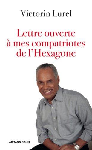 Téléchargement Lettre ouverte à mes compatriotes de l'Hexagone (Hors collection) pdf, epub