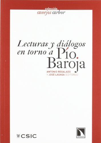 Lecturas y diálogos en torno a Pío Baroja (Anejos Arbor)