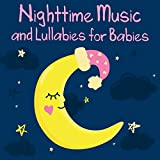 Nighttime Music and Lullabies for Babies