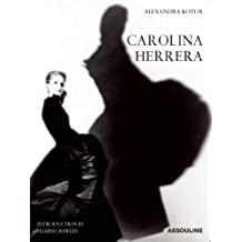 Carolina Herrera : Portrait of a Fashion Icon, édition en anglais