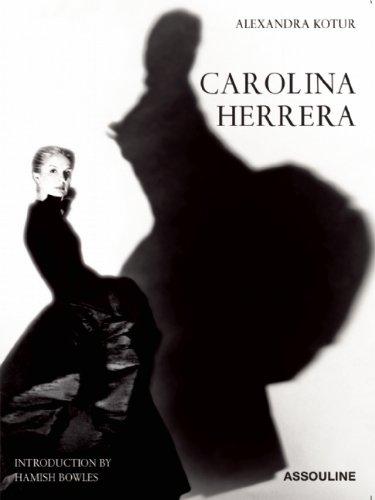 Carolina Herrera : Portrait of a Fashion Icon, édition en anglais