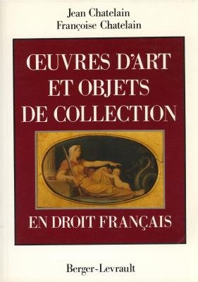 Oeuvres d'art et objets de collection en droit franais.
