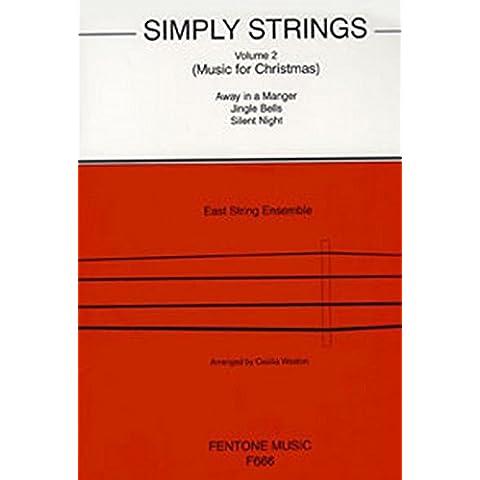 Simply Strings Volume 2. For Gruppo d'Archi - Gruppo String