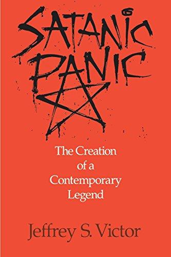 Satanic Panic: The Creation of a Contemporary Legend por Jeffrey S. Victor