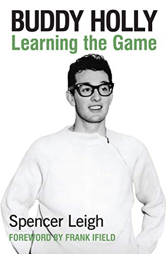 Buddy Holly: Learning the Game (English Edition)