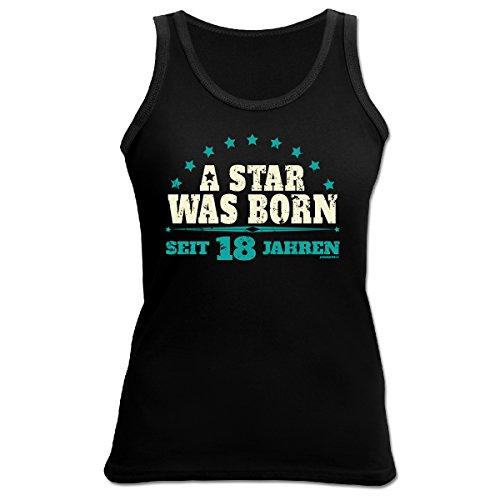 Damen Tank Top - Geschenk zum 18. Geburtstag - A Star was born - seit 18 Jahren - Girlie Shirt - Fun Shirt Schwarz