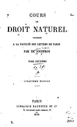 Cours de Droit Naturel, Professé à la Faculté des Lettres de Paris (French Edition)