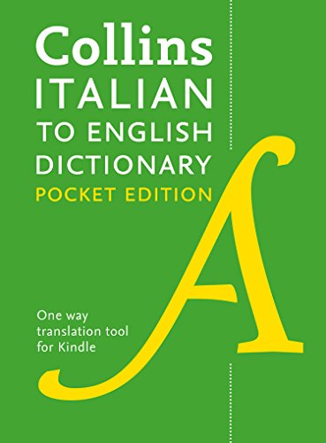 Collins Italian to English Dictionary (One Way) Pocket Edition: Over 14,000 headwords and 28,000 translations (Italian Edition)