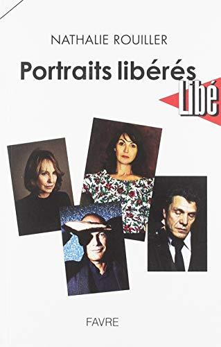 Portraits libérés par  Nathalie Rouiller