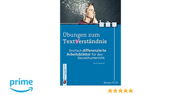 Übungen zum Textverständnis - Klasse 9/10: Dreifach differenzierte ...
