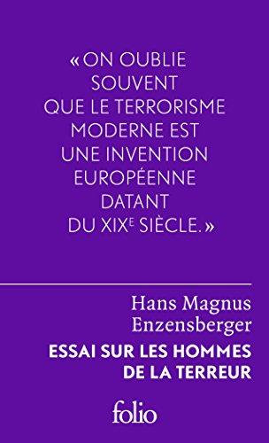 Essai sur les hommes de la terreur: Le perdant radical par Hans Magnus Enzensberger