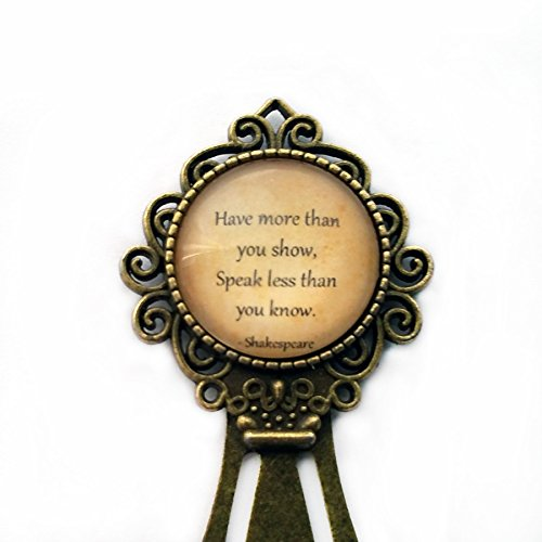 william-shakespeare-have-more-than-you-show-speak-less-than-you-know-lesezeichen