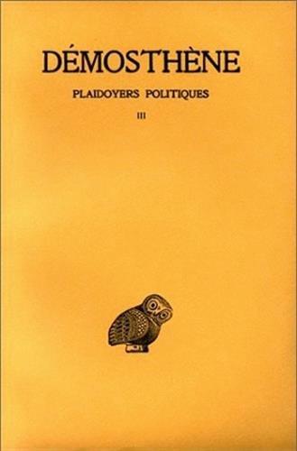 Plaidoyers politiques, tome 3 : Sur les forfaitures de l'Ambassade