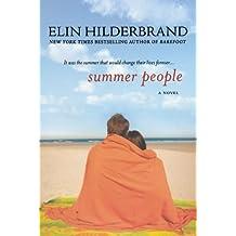 Summer People: A Novel by Elin Hilderbrand (2010-04-27)