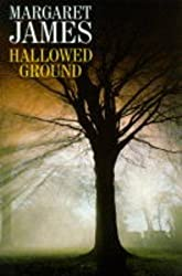 Hallowed Ground by Margaret James (2004-09-01)