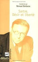 Sartre : Désir et liberté