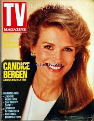 FIGARO TV MAGAZINE (LE) du 04/11/1989 - CANDICE BERGEN - ARSENE LUPIN - GIUTRY - VENDREDI 13 - AGNES SORAL
