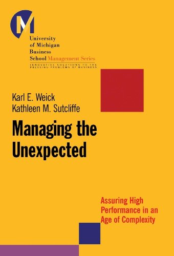 Managing the Unexpected: Assuring High Performance in an Age of Complexity (J-B US non-Franchise Leadership Book 8) (English Edition)