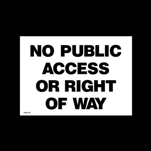 no-public-access-or-right-of-way-plastic-sign-with-4-pre-drilled-holes-misc118-no-parking-private-pr