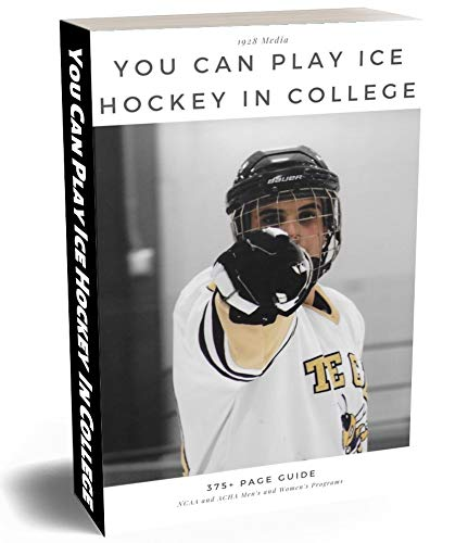 You Can Play Ice Hockey In College (English Edition) (Ice College Hockey)