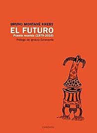 El futuro par Bruno Montané Krebs