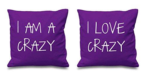 I AM Crazy I Love Crazy Violet Housses de coussin 40,6 x 40,6 cm Couples Coussins Saint Valentin Anniversaire de mariage Chambre à coucher Coussin décoratif Maison