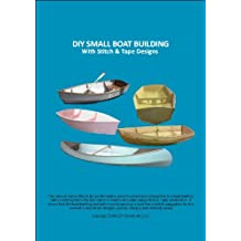 DIY SMALL BOAT BUILDING - With Stitch & Tape Designs