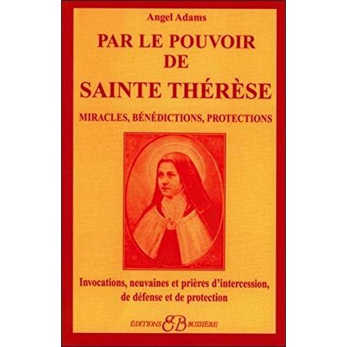 Par le pouvoir de Sainte Thérèse