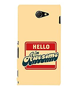 EPICCASE I'm Awesome Mobile Back Case Cover For Sony Xperia M2 (Designer Case)