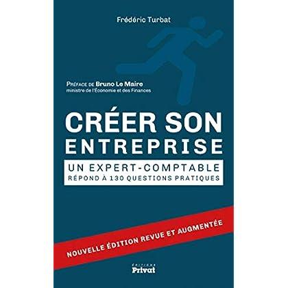 Créer son entreprise: Un expert-comptable répond à 130 questions (SOCIETE ET ACTU)