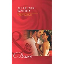 All He Ever Wanted (Mills & Boon Desire) (At Cain's Command, Book 1)