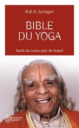 Bible du yoga par BKS Iyengar