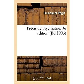 Précis de psychiatrie. 3e édition
