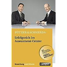 Erfolgreich im Assessment-Center (Bewerbung Last Minute)