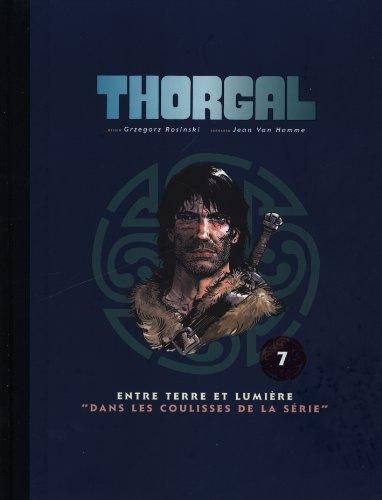 Thorgal, Tome : Entre terre et lumière ; Dans les coulisses de la série