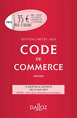 Code de commerce 2020 annoté. Édition limitée - 115e éd.