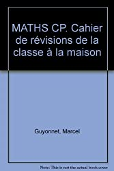 CAH.REVISION/MATHS CP    (Ancienne Edition)