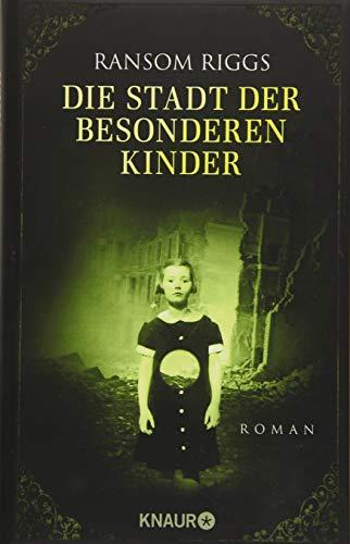 Die Stadt der besonderen Kinder: Roman (Die besonderen Kinder, Band 2)