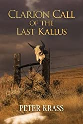 [ { Clarion Call of the Last Kallus } ] BY ( Author ) Jun-2015 [ Paperback ]