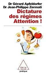 Dictature des régimes : Attention !