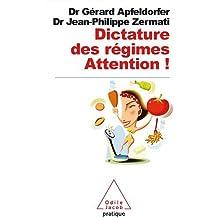 Dictature des régimes : Attention !