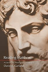 Reading Matthew: A Literary and Theological Commentary: Volume 1 (Reading the New Testament)
