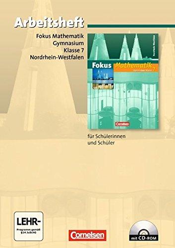 Fokus Mathematik - Nordrhein-Westfalen - Bisherige Ausgabe / 7. Schuljahr - Arbeitsheft mit eingelegten Lösungen und CD-